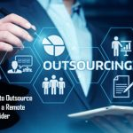 Best Ways to Outsource Data Entry to a Remote Service Provider