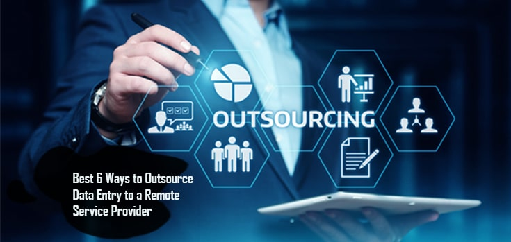 best 5 ways outsource data entry remote service provider
