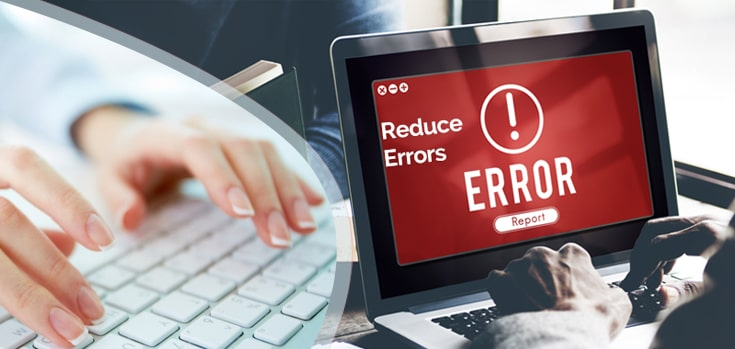 Effective Ways to Reduce Common Data Entry Errors