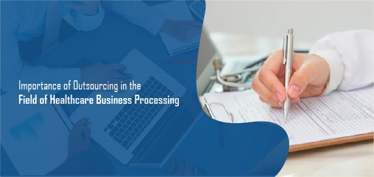 Healthcare Business Processing